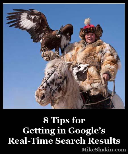 8 Tips for Getting in Google's Real-Time Search Results