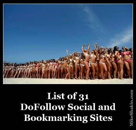 List of 31 Dofollow Social and Bookmarking Sites